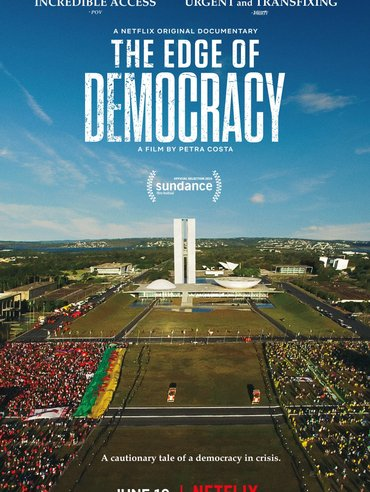 The Edge of Democracy - Poster